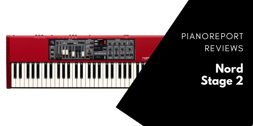Nord Stage 2 Review – An In-Depth Look At The Nord Stage 2