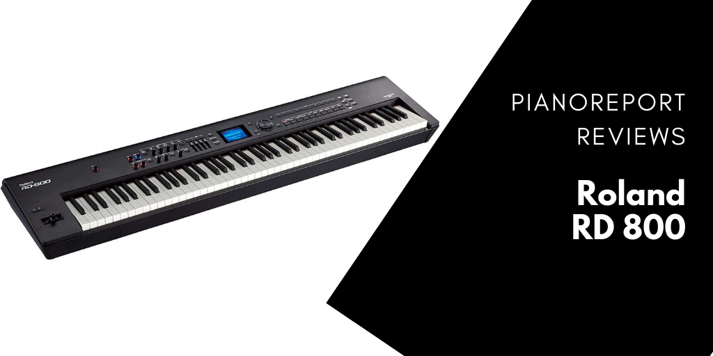 Roland RD 800 Review – Is The RD 800 A Good Choice?