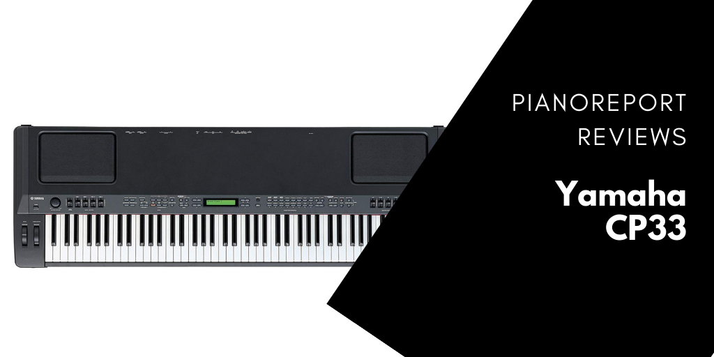 Yamaha CP33 Review – Is The CP33 A Good Choice?