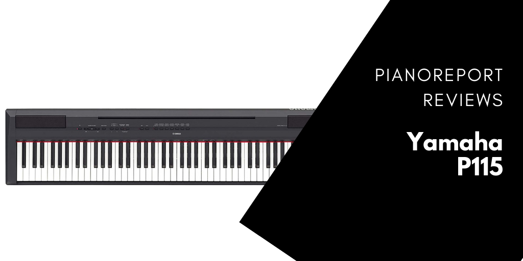 Yamaha P115 Reviewed Compared Tested In 2019 Pianoreport